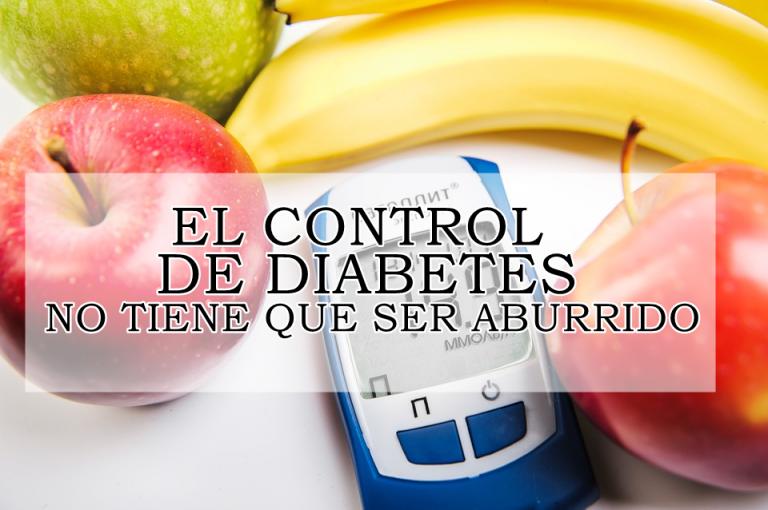 El control de diabetes no tiene que ser aburrido