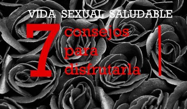 VIDA SEXUAL SALUDABLE
